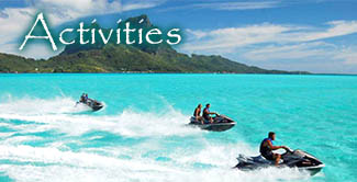 Activities in Bora Bora